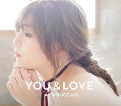 篠崎愛『YOU & LOVE』