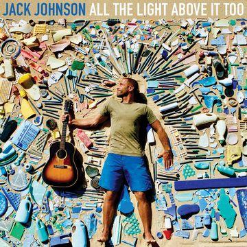 ジャック・ジョンソン『オール・ザ・ライト・アバブ・イット・トゥー』