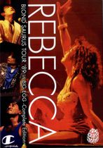 REBECCA『BLOND SAURUS TOUR '89 in BIG EGG-Complete Edition-』