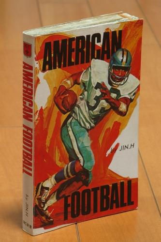 1974年に婦人画報社から出版された「アメリカンフットボール」